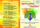 'Convention on Spirituality in Politics' from 8-11 September 2017 at Gyan Sarovar, Mt. Abu.